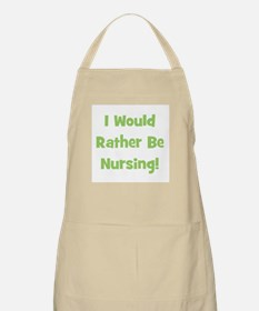Rather Be Nursing! BBQ Apron