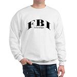 FBI-Fat But Intelligent  Sweatshirt