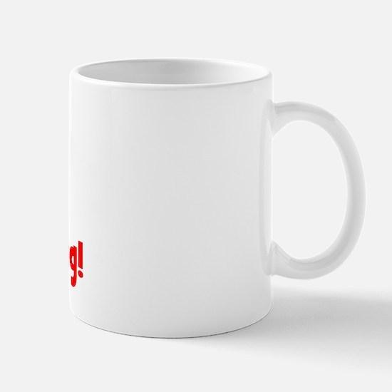 Yes, I'm STILL Breastfeeding Mug