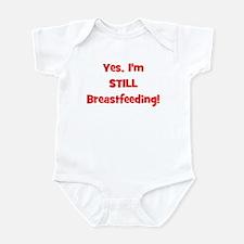 Yes, I'm STILL Breastfeeding Infant Bodysuit