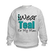 I Wear Teal For My Mom Sweatshirt