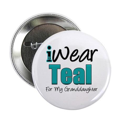 "I Wear Teal Granddaughter 2.25"" Button (10 pack)"
