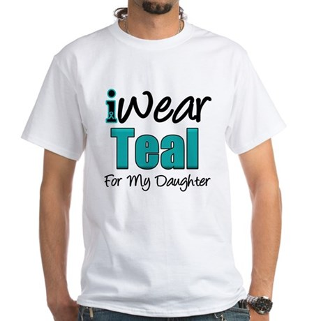 I Wear Teal Daughter White T-Shirt