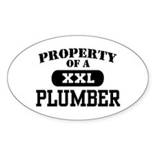 Property of a Plumber Oval Decal