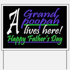 GRAND POOPAH Yard Sign