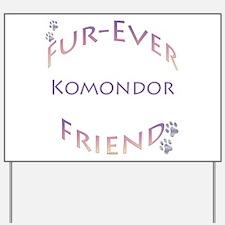 Komondor Furever Yard Sign