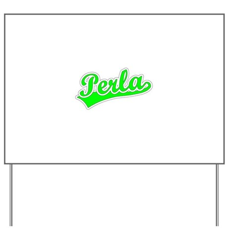 Retro Perla (Green) Yard Sign