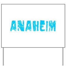 Anaheim Faded (Blue) Yard Sign