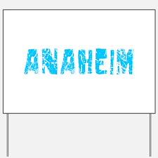 Anaheim Faded (Blue) Yard Sign