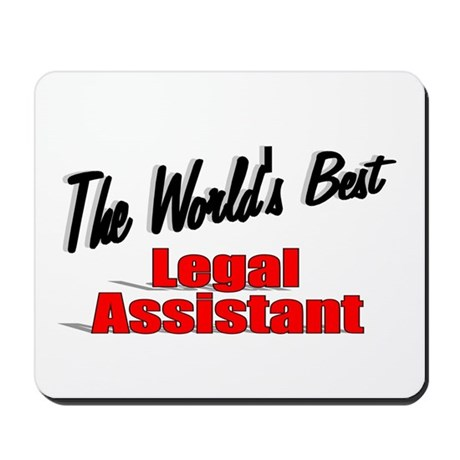 """The World's Best Legal Assistant"" Mousepad"
