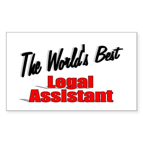 """The World's Best Legal Assistant"" Sticker (Rectan"