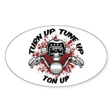 Turn Up, Tune Up, Ton Up Oval Decal