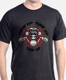 Turn Up, Tune Up, Ton Up T-Shirt