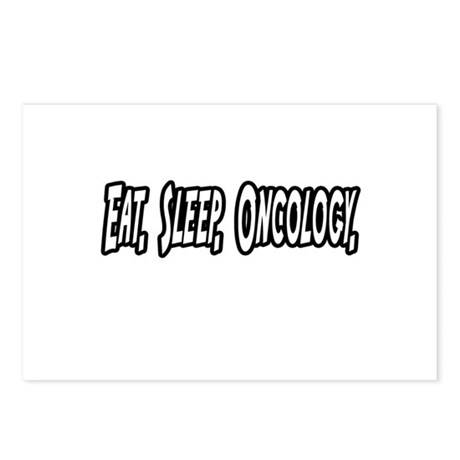 """""""Eat. Sleep. Oncology."""" Postcards (Package of 8)"""