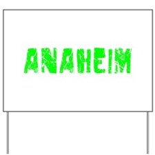 Anaheim Faded (Green) Yard Sign