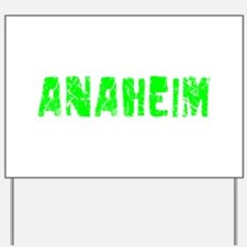 Anaheim Faded (Green) Yard Sign