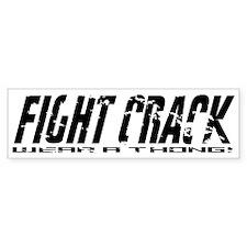 Fight Crack Bumper Bumper Sticker