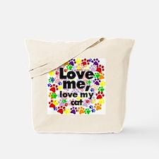 Love me, love my cat Tote Bag