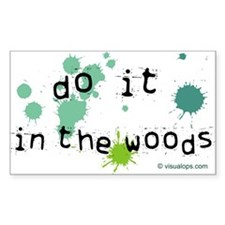 """Do it in the woods"" Paintball Decal"