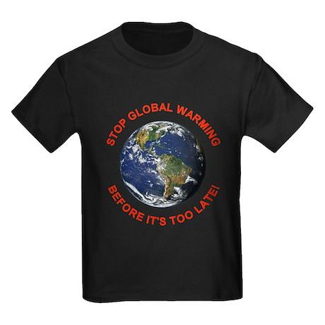 Stop Global Warming (Front) Kids Dark T-Shirt
