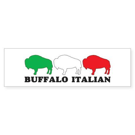 BUFFALO ITALIAN Bumper Sticker