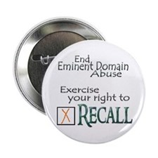 Recall - Eminent Domain Abuse Button