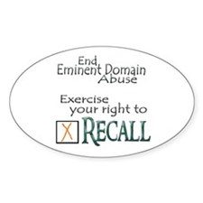 Recall - Eminent Domain Abuse Oval Decal