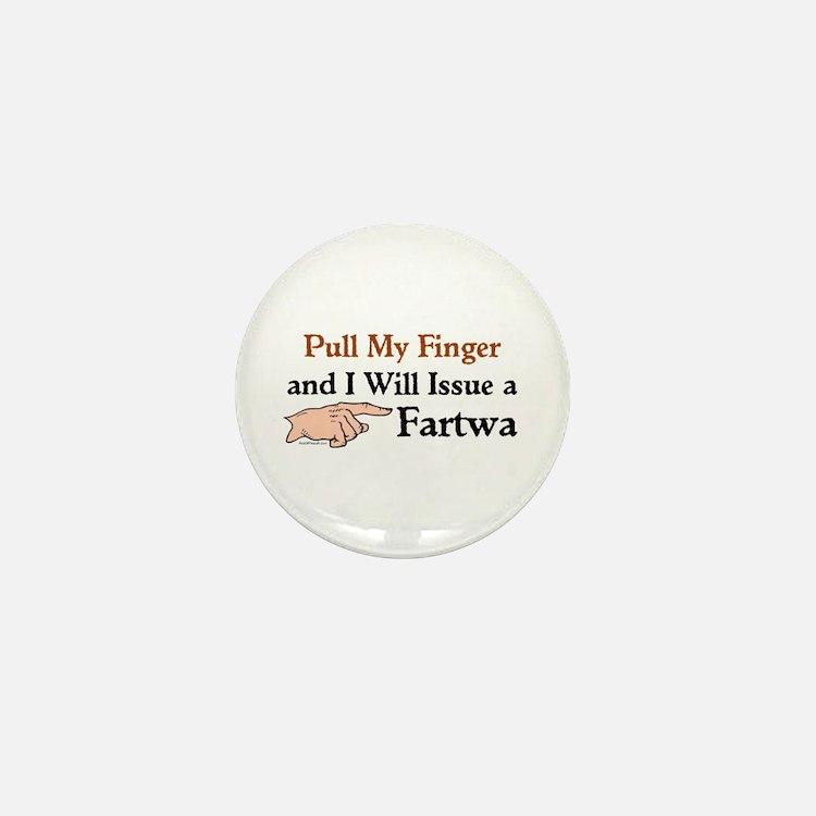 I Will Issue A Fartwa Mini Button