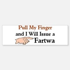 I Will Issue A Fartwa Bumper Bumper Bumper Sticker