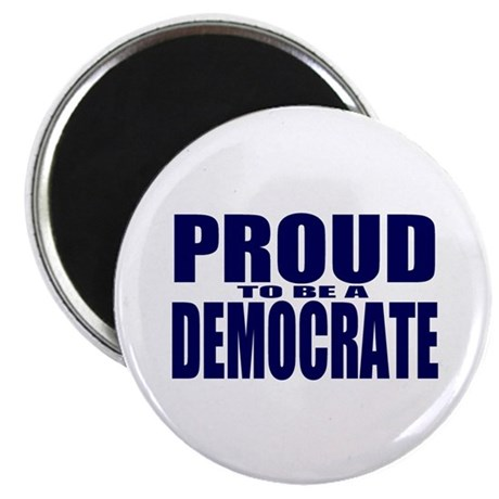 Proud to be a Democrate Magnet