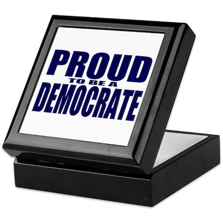 Proud to be a Democrate Keepsake Box