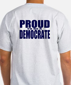 Proud to be a Democrate Ash Grey T-Shirt