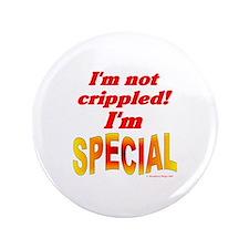 """Not Crippled 3.5"""" Button"""