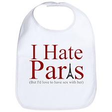PARIS HILTON SEX SHIRT I HATE Bib