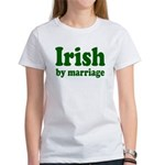 Irish By Marriage Women's T-Shirt