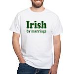 Irish By Marriage White T-Shirt