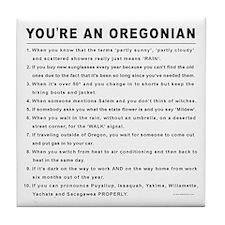 You're an Oregonian Tile Coaster