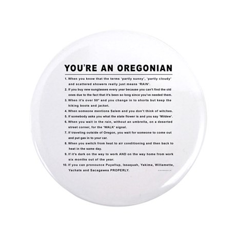 """You're an Oregonian 3.5"""" Button (100 pack)"""