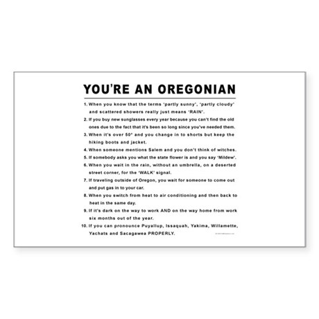 You're an Oregonian Rectangle Sticker