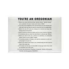 You're an Oregonian Rectangle Magnet