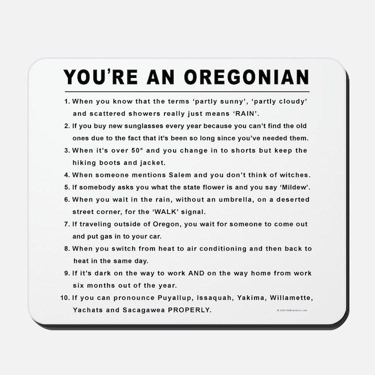 You're an Oregonian Mousepad