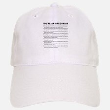 You're an Oregonian Baseball Baseball Cap