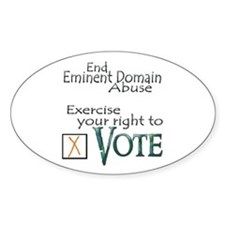 Vote - Eminent Domain Abuse Oval Decal
