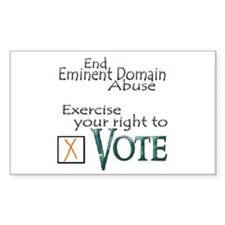 Vote - Eminent Domain Abuse Rectangle Decal