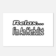 """""""Relax...I'm An Herbalist"""" Postcards (Package of 8"""