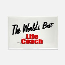 """The World's Best Life Coach"" Rectangle Magnet"