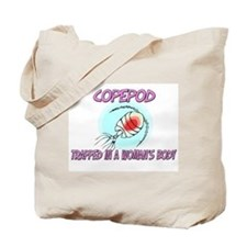 Copepod Trapped In A Woman's Body Tote Bag