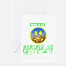 ALLERGIC TO WHEAT Greeting Card
