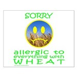 ALLERGIC TO WHEAT Small Poster