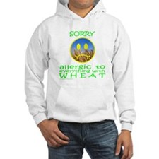 ALLERGIC TO WHEAT Hoodie